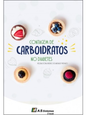 CONTAGEM DE CARBOIDRATOS NO DIABETES (e-book)