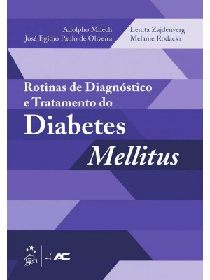 ROTINAS DE DIAGNÓSTICO E TRATAMENTO DO DIABETES MELLITUS